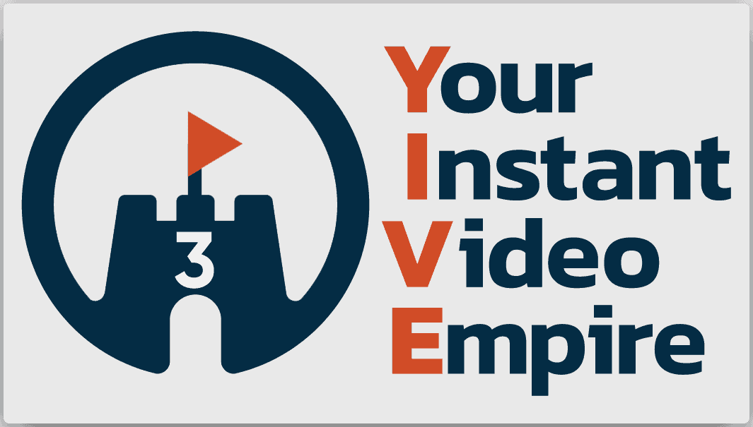 YIVE3 (Your Instant Video Empire v3) Review