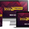 ShopZPresso Review + All OTO Details + BEST Bonuses