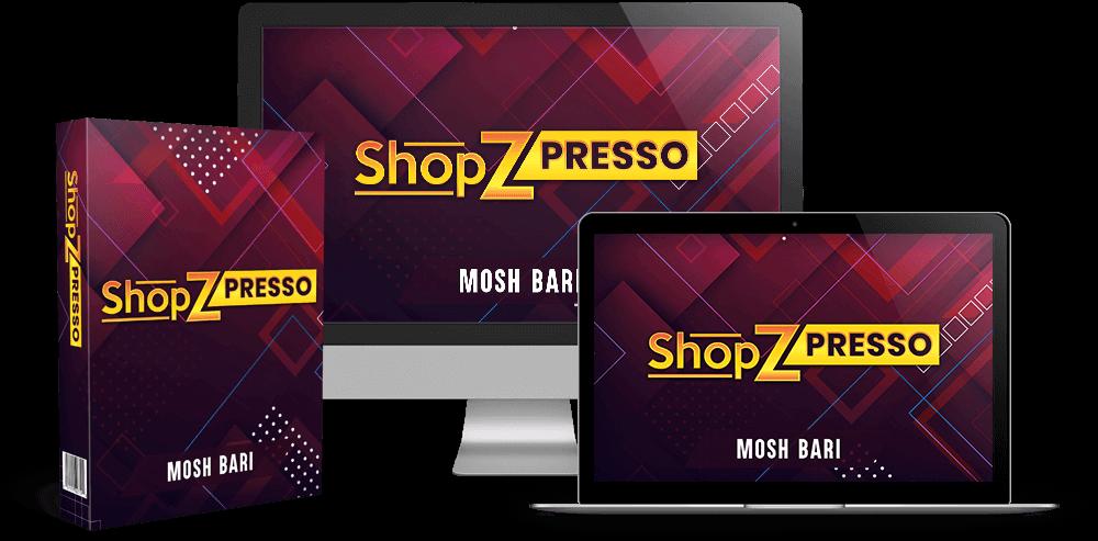 ShopZPresso Review and OTO Details