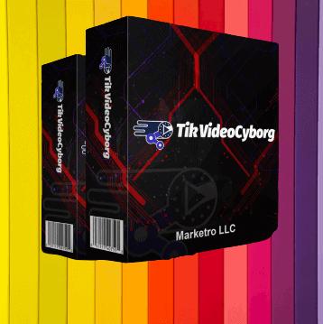 TikVideoCyborg OTO Review