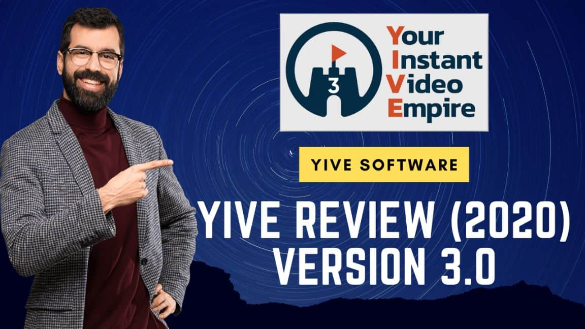YIVE (Your Instant Video Empire) Review