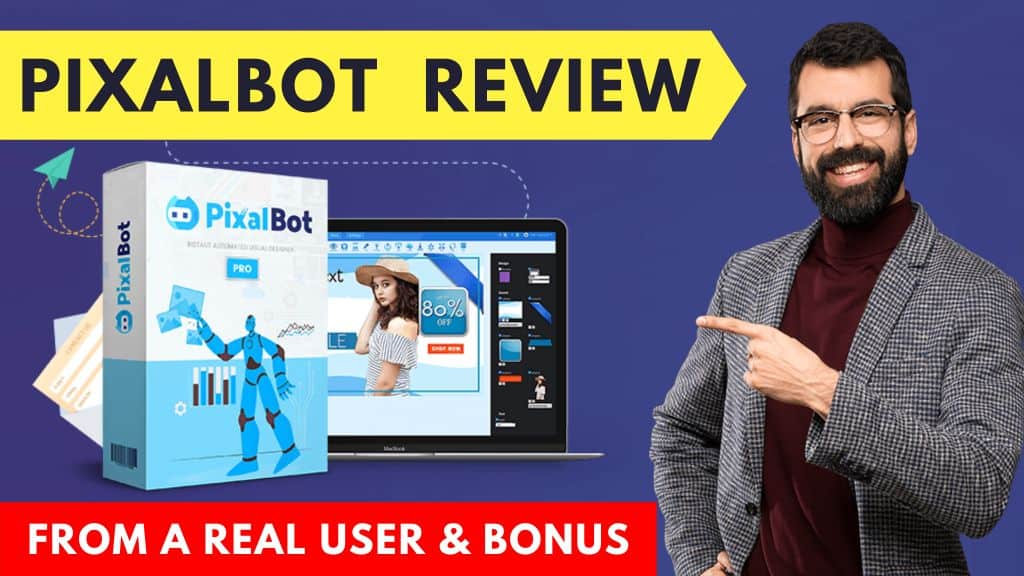 Pixalbot Review - From a Real User and Bonus