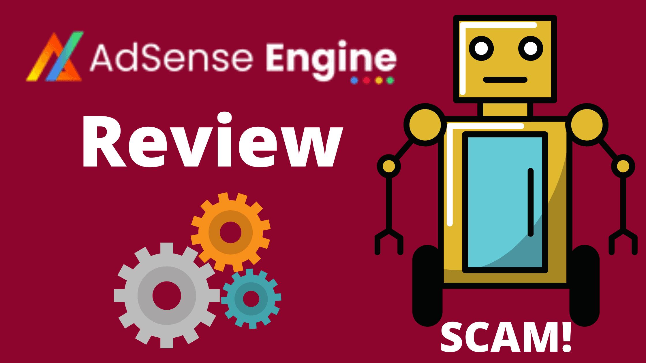 AdSense Engine Review Scam