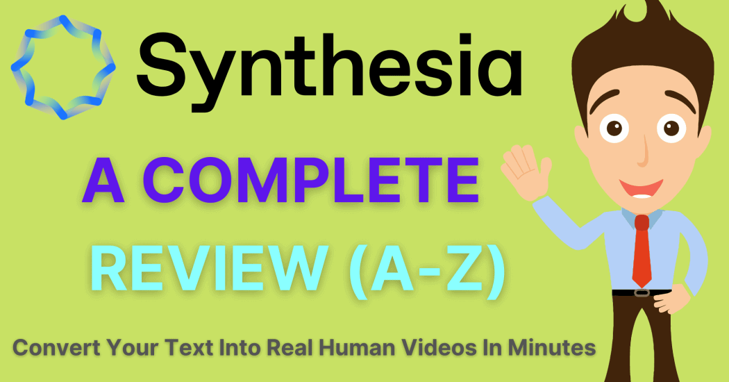 Synthesia io Review - The AI Video Creator
