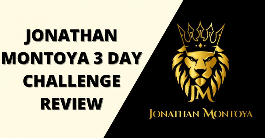 Jonathan Montoya 3 Day Challenge Review