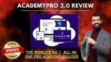 AcademyPro 2.0 Review (Honest) + Demo + Bonus + OTO Info
