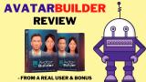AvatarBuilder Review + Full Demo + Best Bonus & Upsell Info