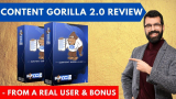 Content Gorilla 2.0 Review – From a Real User With Bonus