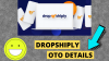 Dropshiply OTO Details – OTO 1, OTO 2, OTO 3 – All 5 OTO Links >>>