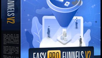 Easy Pro Funnels v2 Review + BEST Bonuses + OTO/Upsell Info