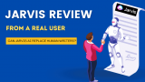 Jarvis Review – Is It The Best AI Copywriting Software?