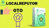 LocalReputor OTO Info >> OTO1, OTO2, OTO3, OTO4 ~ All 4 OTOs