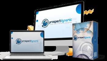 "Prospect Dynamic Review – Don't Buy ""Prospect Dynamic"" Without My Bonuses!"