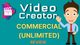 VideoCreator Commercial Review (Unlimited) – Worth Buying?