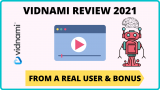 Vidnami Review 2021 [Step-By-Step Member Area Walkthrough]
