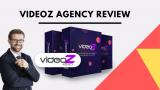 Videoz Agency Review & Special Bonus – Should You Get This?